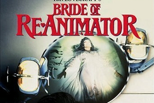 Bride of Re-animator: well worth it