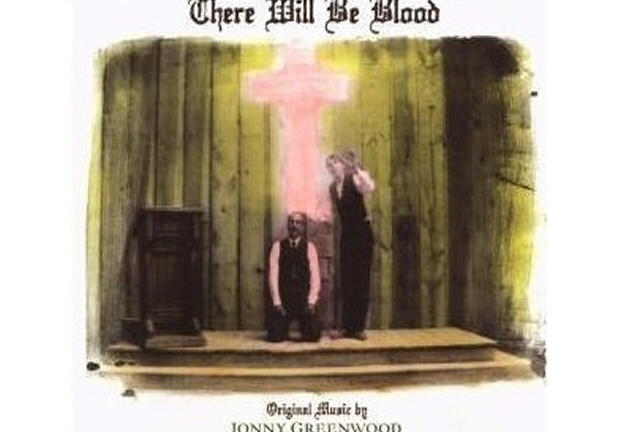 There Will Be Blood: the exceptional soundtrack