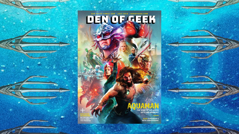 Aquaman Revealed as Cover of Den of Geek Special Edition SDCC Magazine