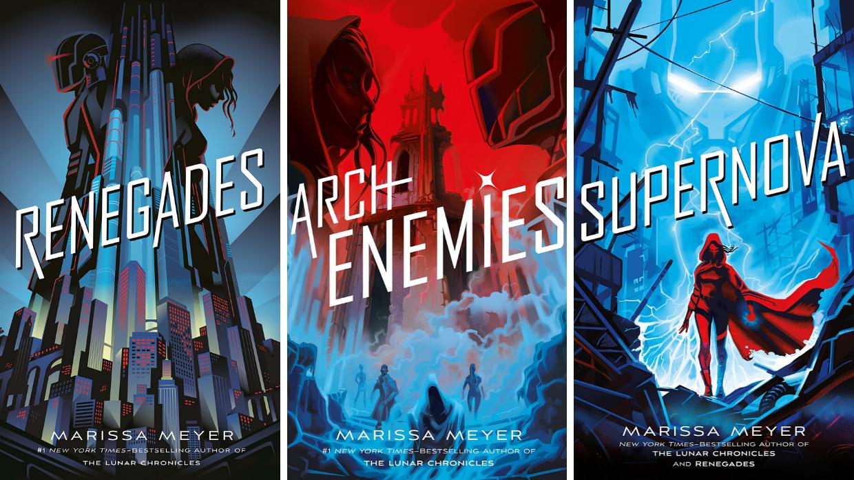 Marissa Meyer's Renegades Trilogy is Riveting Superhero Fiction | Den of Geek