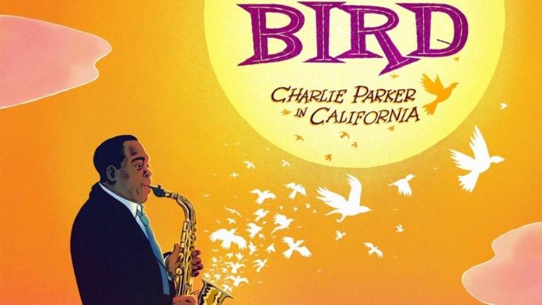 Chasin the Bird: Charlie Parker in LA