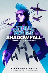 Star Wars: Shadow Fall by Alexander Freed