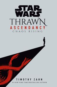 Star Wars: Thrawn: Ascendancy: Chaos Rising
