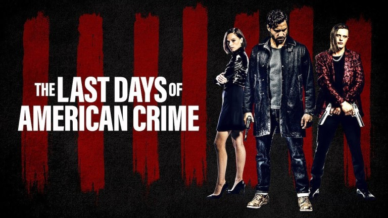 The Last Days Of American Crime Poster