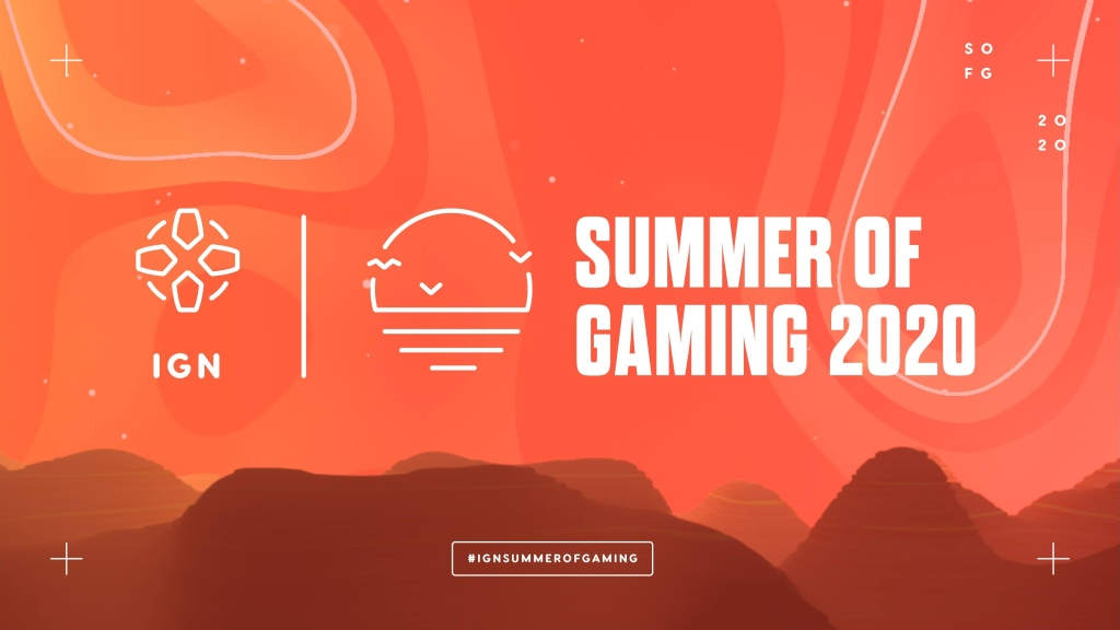 IGN Summer of Gaming Live Stream and Online Events Schedule