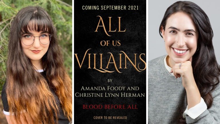 Author Christine Lynn Herman, the Temporary Cover for All of Us Villains, and Author Amanda Foody