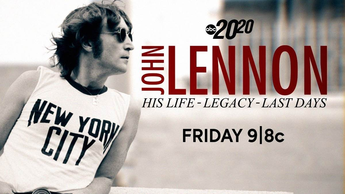 John Lennon's Life and Legacy Explored on Upcoming 20/20
