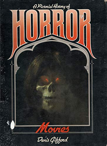 A Pictorial History Of Horror