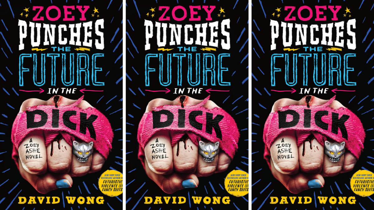 Zoey Punches the Future in the Dick by David Wong Cover