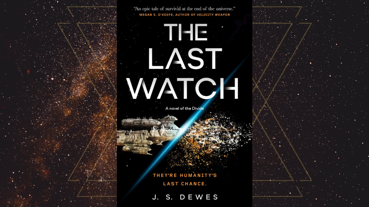 The book cover for J.S. Dewes' The Last Watch