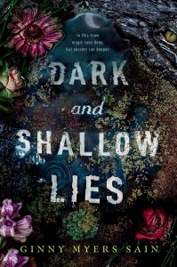 Dark and Shallow Lies by Ginny Myers Sain