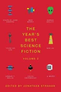 The Year's Best Science Fiction: Vol 2, edited by Jonathan Strahan