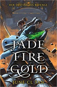 Jade Fire Gold by June C. Tan